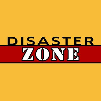 Disaster Zone