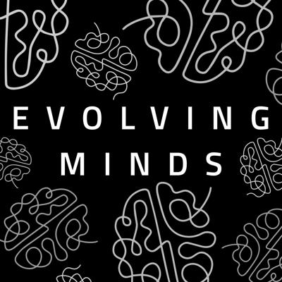 A journey into the heart of Evolving Minds. Founder and Director, Anthony Sartori, shares his insights, fears, joys, stories, mindfulness perspectives, and weekly updates that cover the who, what, where, when, how, and why of re-envisioning mental health care. For more information about Evolving Minds, visit linktr.ee/Ourevolvingminds or www.evolving-minds.org.