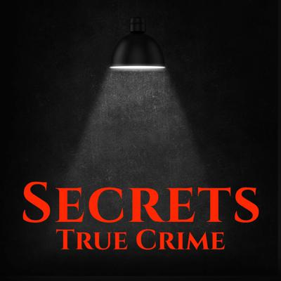 Secrets True Crime