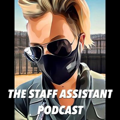 The Staff Assistant Podcast