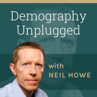 Demography Unplugged with Neil Howe
