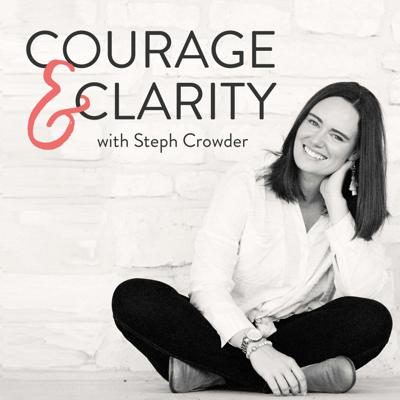 Courage & Clarity