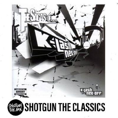 Cover art for THE SAGAS OF...KLASHNEKOFF (with Harry Love) - SHOTGUN THE CLASSICS