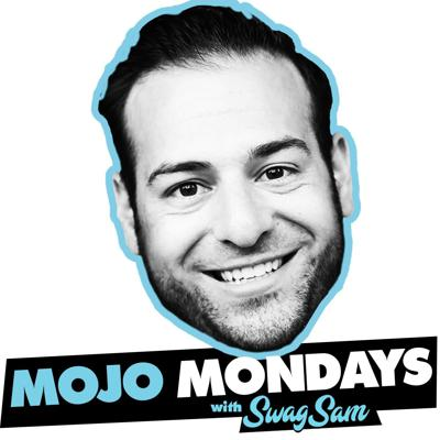 Mojo Mondays with SwagSam