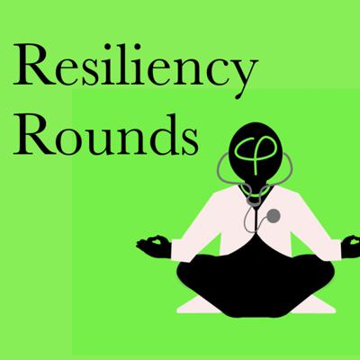 Resiliency Rounds