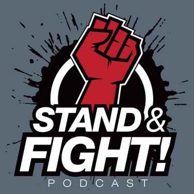 Stand and Fight Podcast
