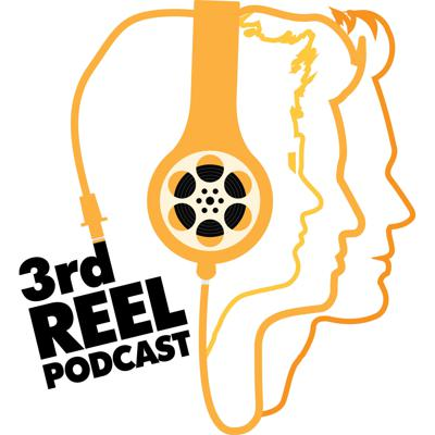 3rd Reel Podcast