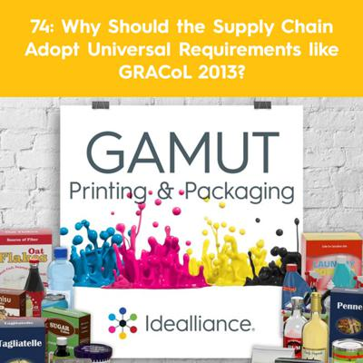 Cover art for 74: Why Should the Supply Chain Adopt Universal Requirements like GRACoL 2013?