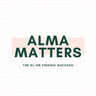 Alma Matters: The DL On Finding Success