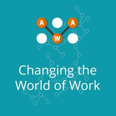 Changing the World of Work