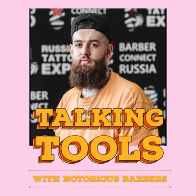 Cover art for Talking Tools  - Notorious Barbers