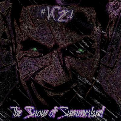 Cover art for Vicious Cabaret - Season II - EP I - THE SNOW OF SUMMERLAND