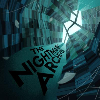 The Nightmare Archives: A Horror Podcast