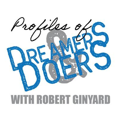 Profiles of Dreamers & Doers