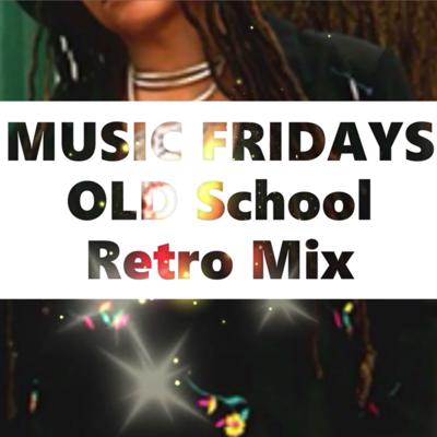 Cover art for Music Friday's Mix! Old School Retro Edition