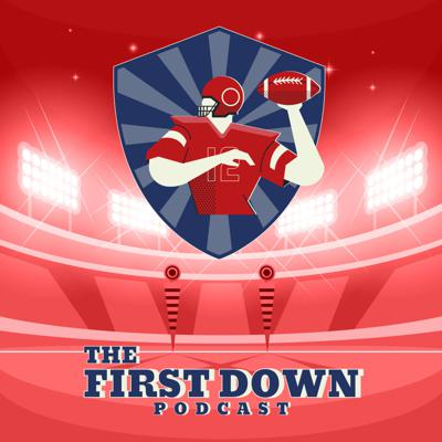 The First Down Podcast
