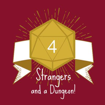Four Strangers and a Dungeon