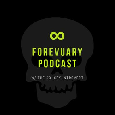 Forevuary Podcast