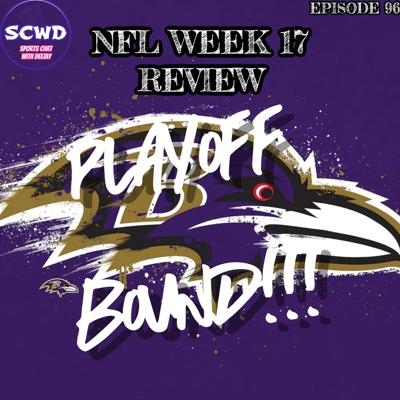 Cover art for Week 17 Review: Ravens are in! Dolphins are out!