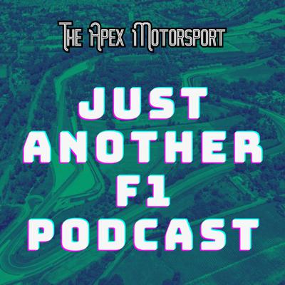 Just Another F1 Podcast