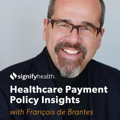 Signify Health | Healthcare Payment Policy Insights