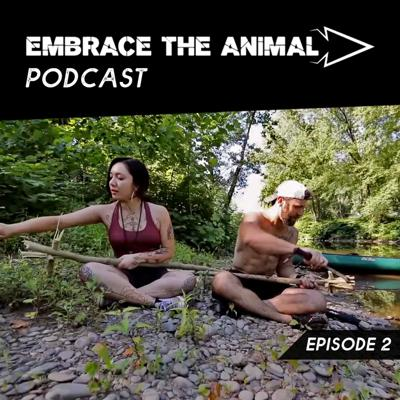 Cover art for Embrace the Animal Episode 2: Primitive Fish Trapping with Victoria B. Wikler
