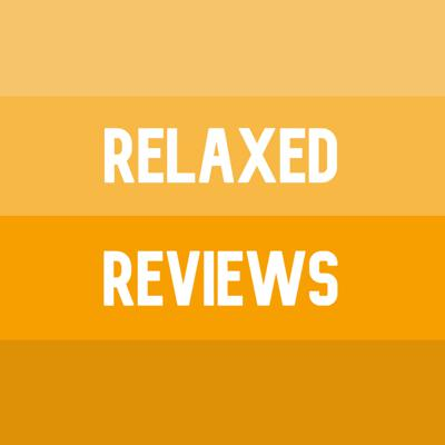 Relaxed Reviews