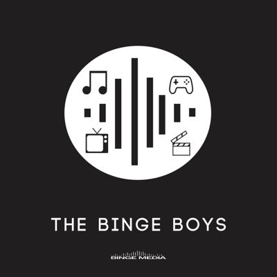 The Binge Boys Podcast