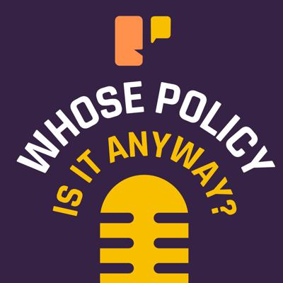 Whose Policy Is It Anyway?