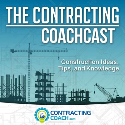 The Contracting Coachcast is a podcast where you get daily knowledge and tips to help you build a successful contracting business. Contractors get solid business lessons dealing with topics from project management to sales & marketing for the construction industry.  Get the knowledge you need to turn your contracting business into a dream job.