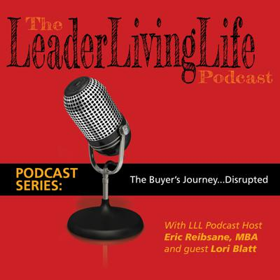 Cover art for The Buyers Journey - Disrupted!  This Part 2 in our series on Marketing, featuring Lori Blatt