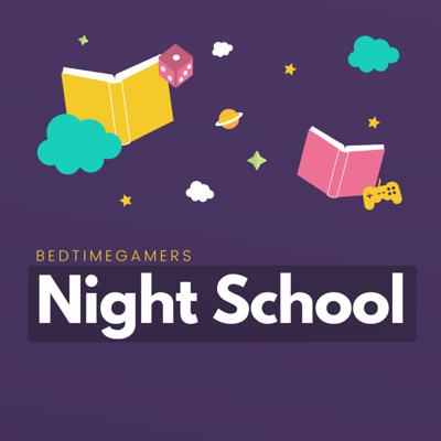 Cover art for Night School Ep.3: D&D - Being a DM