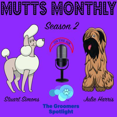 Mutts Monthly by The Groomers Spotlight