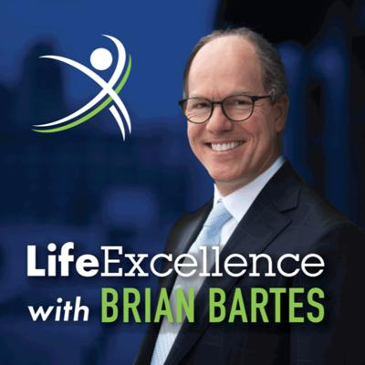 LifeExcellence with Brian Bartes