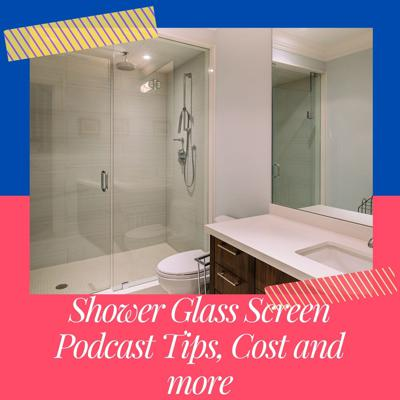 Cover art for Choosing right shower glass door for your bathroom Podcast