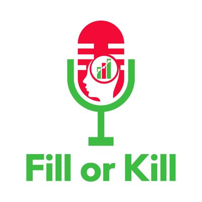 The Fill or Kill Podcast