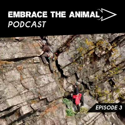 Cover art for Embrace the Animal Episode 3: A Climb Far Higher with Chuck Marden