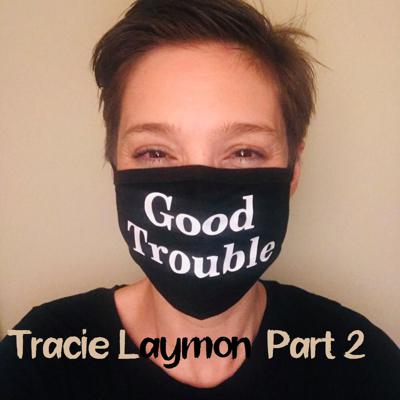 Cover art for Tracie Laymon Part 2