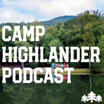 Camp Highlander Podcast
