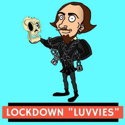 Lockdown Luvvies - A day in the life of performers in lockdown.