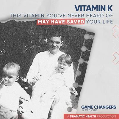 Cover art for Vitamin K: This vitamin you've never heard of may have saved your life