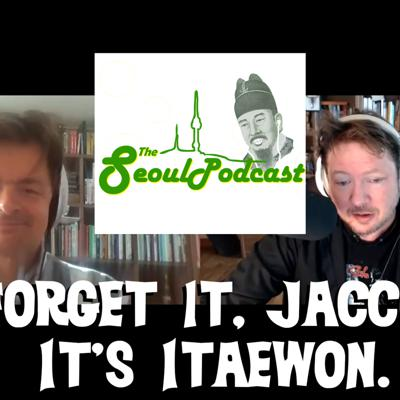 Cover art for Forget it, Jacco. It's Itaewon.