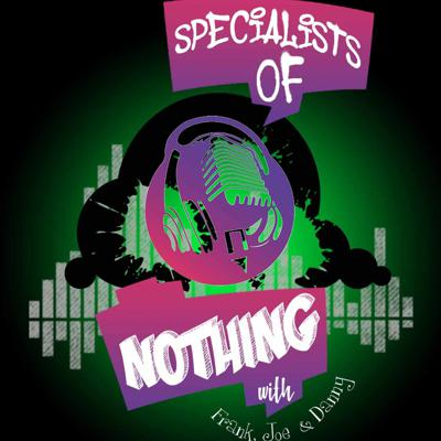 Specialists of Nothing