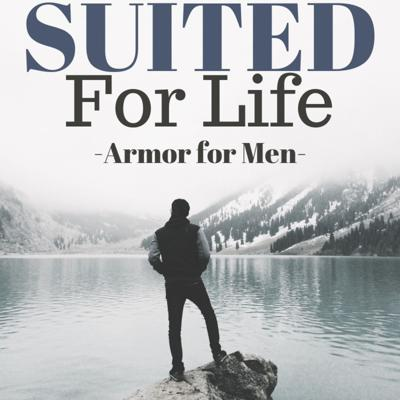 Suited For Life-Armor for Men