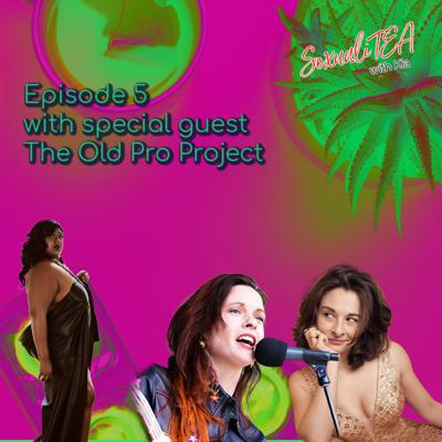 Cover art for SexualiTea with special guest The Old Pro Project