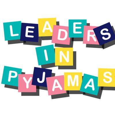 Leaders in Pyjamas