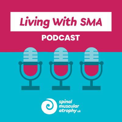 Living With SMA