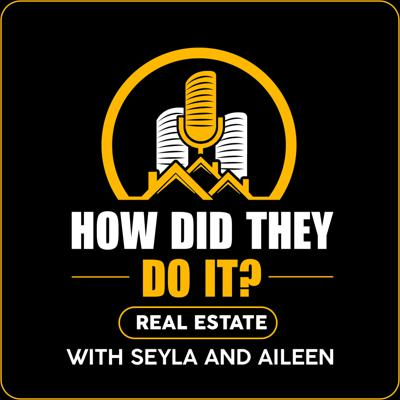 How Did They Do It? Real Estate