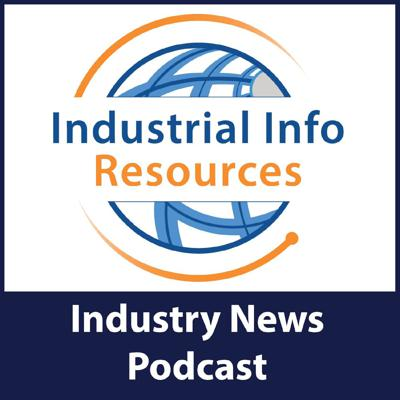 Industrial Info Resources - Industry News Podcast