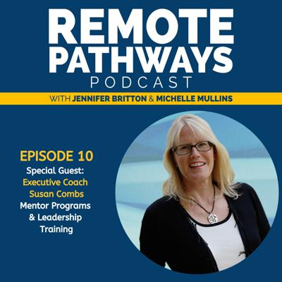 Cover art for EP010: Susan Combs, Executive Coaching and Mentor Roadmap®